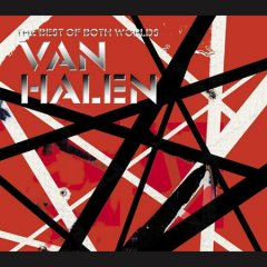 The best of both worlds /  Van Halen. - Van Halen.