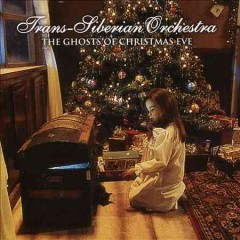 The ghosts of Christmas Eve /  the Trans-Siberian Orchestra.