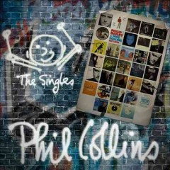 The singles /  Phil Collins. - Phil Collins.