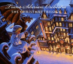 The Christmas trilogy /  Trans-Siberian Orchestra. - Trans-Siberian Orchestra.