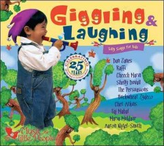 Giggling & laughing : silly songs for kids.