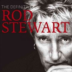The definitive Rod Stewart.