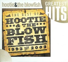 The best of Hootie & the Blowfish : 1993 thru 2003.