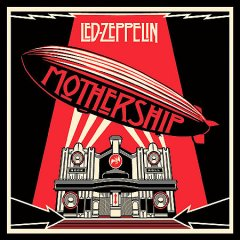 Mothership /  Led Zeppelin. - Led Zeppelin.