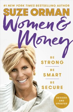 Women & money /  Suze Orman. - Suze Orman.