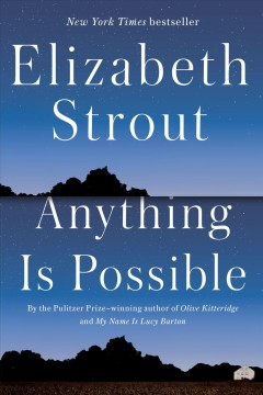 Anything is possible /  Elizabeth Strout.