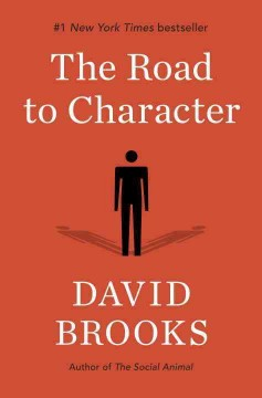 The road to character /  David Brooks.