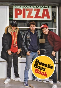 Beastie Boys Book / Michael Diamond and Adam Horovitz - Michael Diamond and Adam Horovitz