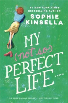My Not So Perfect Life / Sophie Kinsella - Sophie Kinsella