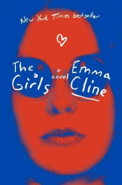 The Girls / Emma Cline - Emma Cline