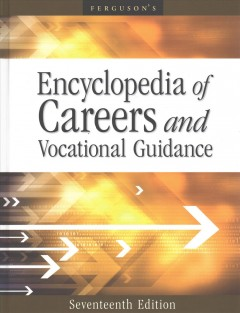 Encyclopedia of careers and vocational guidance.