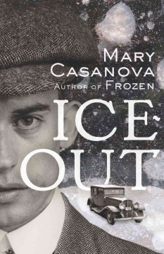 Ice-out /  Mary Casanova. - Mary Casanova.