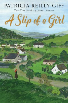 A slip of a girl /  by Patricia Reilly Giff. - by Patricia Reilly Giff.