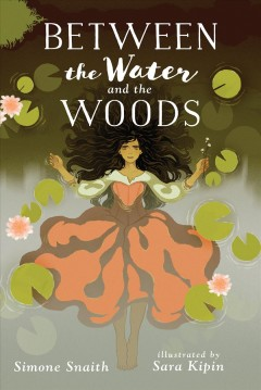 Between the water & the woods /  Simone Snaith. - Simone Snaith.