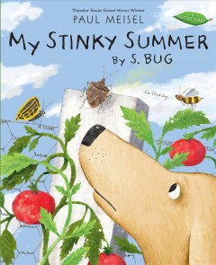 My stinky summer by S. Bug /  Paul Meisel. - Paul Meisel.