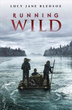 Running wild /  Lucy Jane Bledsoe. - Lucy Jane Bledsoe.