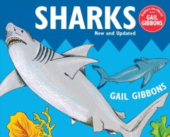 Sharks /  by Gail Gibbons. - by Gail Gibbons.