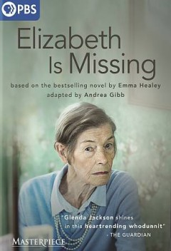 Elizabeth is missing /  written by Andrea Gibb ; produced by Chrissy Skinns ; directed by Aisling Walsh ; STV Productions for BBC in association with Sky Studios.