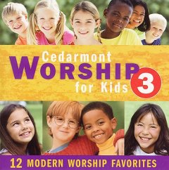 Cedarmont worship for kids 3.
