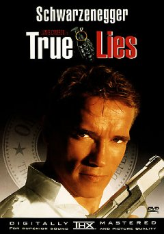 True Lies /  Twentieth Century Fox presents a Lightstorm Entertainment production ; screenplay by James Cameron ; produced by James Cameron, Stephanie Austin ; directed by James Cameron.