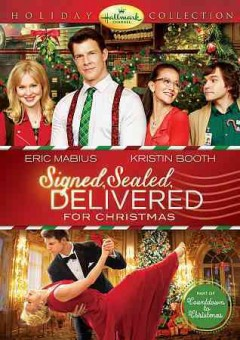 Signed, sealed, delivered for Christmas /  produced by Harvey Kahn ; created by Martha Williamson ; story by Brandi Harkonen & Kerry Lenhart & John J. Sakmar ; teleplay by Martha Williamson ; directed by Kevin Fair.