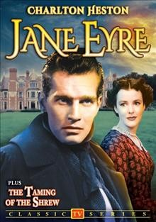 Jane Eyre ; The taming of the shrew.