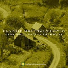 Classic mountain songs from Smithsonian Folkways.