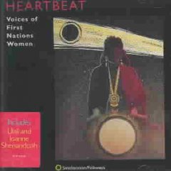 Heartbeat : voices of First Nations women.