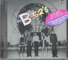 Time capsule : songs for a future generation / the B-52's.