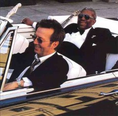Riding with the King /  B.B. King, Eric Clapton.