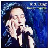 Live by request /  k. d. Lang. - k. d. Lang.
