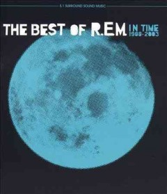 The best of R.E.M. in time 1988-2003 /  R.E.M.