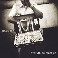Everything must go /  Steely Dan.