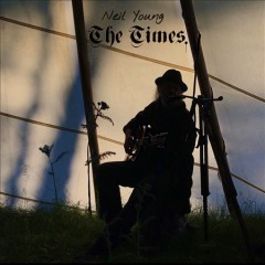 The times /  Neil Young. - Neil Young.