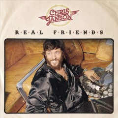 Real friends /  Chris Janson. - Chris Janson.