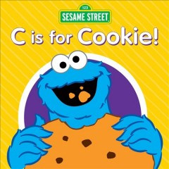 Sesame Street: C is for Cookie!.