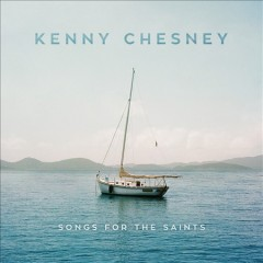 Songs for the saints / Kenny Chesney - Kenny Chesney