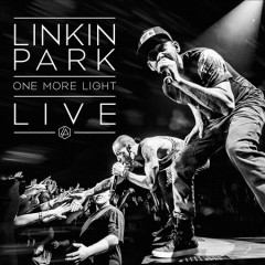 One More Light Live /  Linkin Park.