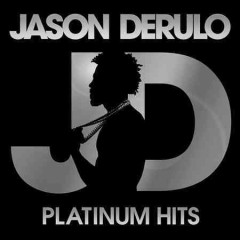 Platinum hits / Jason Derulo