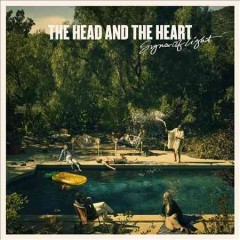 Signs of light / the Head and the Heart - the Head and the Heart