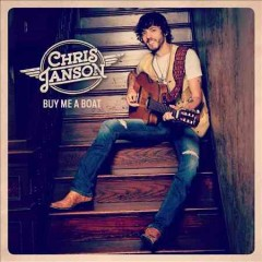Buy me a boat /  Chris Janson.