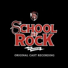 School of rock : the musical : original cast recording / book by Julian Fellowes ; lyrics by Glen Slater ; new music by Andrew Lloyd Webber. - book by Julian Fellowes ; lyrics by Glen Slater ; new music by Andrew Lloyd Webber.