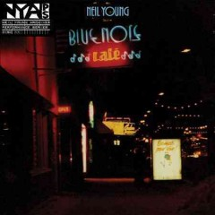 Bluenote Café /  Neil Young and Bluenote Café.