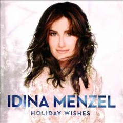 Holiday wishes / Idina Menzel - Idina Menzel