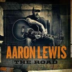 The road /  Aaron Lewis. - Aaron Lewis.