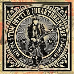 The live anthology /  Tom Petty & the Heartbreakers.