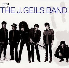 Best of the J. Geils Band /  J. Geils Band.