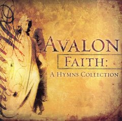 Faith : a hymns collection / Avalon.
