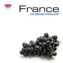 France : the greatest songs ever.