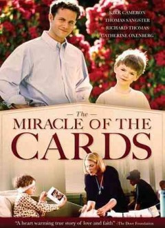 The miracle of the cards /  a Legacy Filmworks production ; producer: Deborah Gabler ; directed by Mark Griffiths.